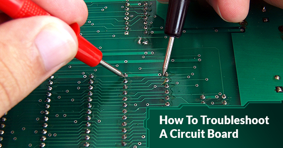 Troubleshooting A Circuit Board