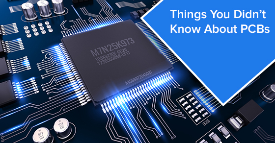 Things You Didn't Know About PCBs