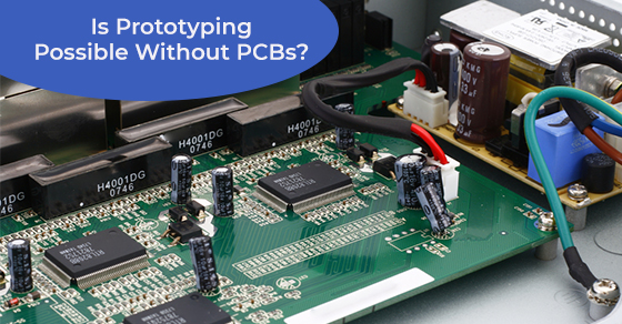 prototyping without PCBs