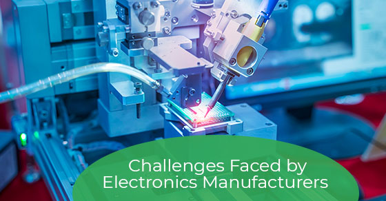 Biggest challenges for electronic manufacturers