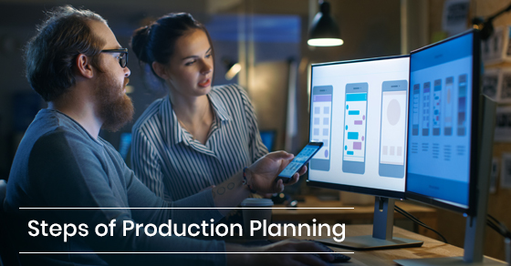 Steps of Production Planning