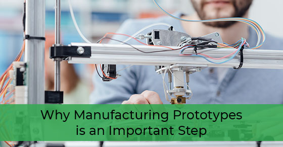 Need for manufacturing prototypes