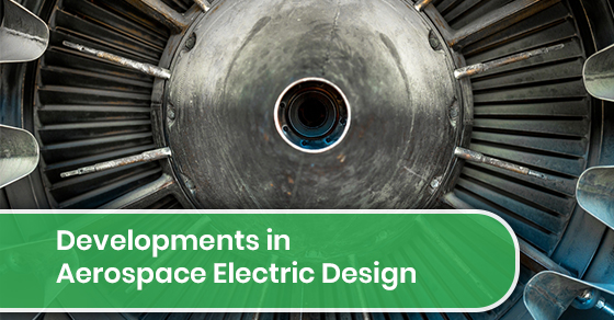 Developments in Aerospace Electric Design‌
