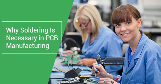 Why soldering is necessary in pcb manufacturing