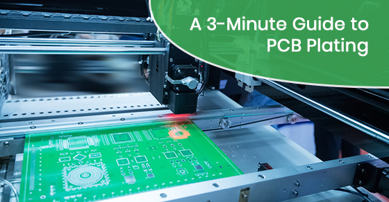 A 3-Minute Guide to PCB Plating