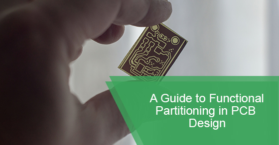 Tips for Functional Partitioning Design in PCB