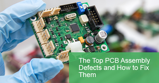 PCB assembly defects and solutions